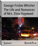The Life and Romances of Mrs. Eliza Haywood