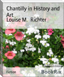 Chantilly in History and Art