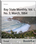 Bay State Monthly, Vol. I, No. 3, March, 1884