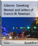 Memoir and Letters of Francis W. Newman