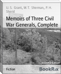 Memoirs of Three Civil War Generals, Complete