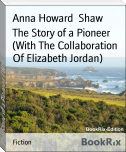 The Story of a Pioneer  (With The Collaboration Of Elizabeth Jordan)