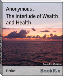 The Interlude of Wealth and Health