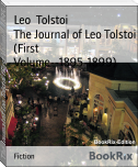 The Journal of Leo Tolstoi (First Volume--1895-1899)