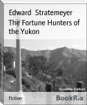 The Fortune Hunters of the Yukon