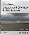Chester Rand  (The New Path to Fortune)