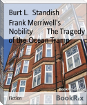Frank Merriwell's Nobility        The Tragedy of the Ocean Tramp