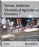 """Elements of Agricultural Chemistry  """