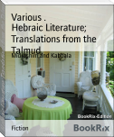 Hebraic Literature; Translations from the Talmud,