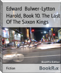 Harold, Book 10. The Last Of The Saxon Kings