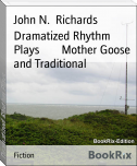 Dramatized Rhythm Plays        Mother Goose and Traditional