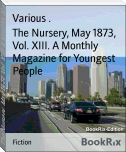 The Nursery, May 1873, Vol. XIII. A Monthly Magazine for Youngest People