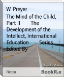 The Mind of the Child, Part II        The Development of the Intellect, International Education        Series Edited By
