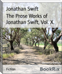 The Prose Works of Jonathan Swift, Vol. X.
