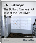 The Buffalo Runners   (A Tale of the Red River Plains)