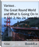 The Great Round World and What Is Going On In It, Vol. 2, No. 24, June 16, 1898        A Weekly Magazine for Boys and Gi