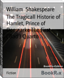 The Tragicall Historie of Hamlet, Prince of Denmarke The First ('Bad') Quarto