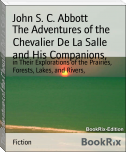 The Adventures of the Chevalier De La Salle and His Companions,