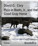 Puss in Boots, Jr., and the Good Gray Horse