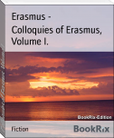 Colloquies of Erasmus, Volume I.