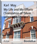 "My Life and My Efforts (Translation of ""Mein Leben und Streben"")"