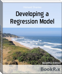 Developing a Regression Model