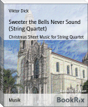 Sweeter the Bells Never Sound (String Quartet)