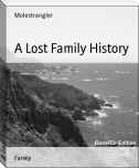A Lost Family History
