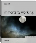 immortalty working