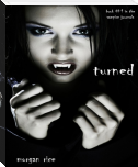 TURNED (Book #1 in the Vampire Journals)