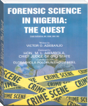 Forensic Science In Nigeria: The Quest