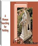A woman Who is Searching For Nothing