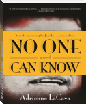 No One Can Know - Excerpt