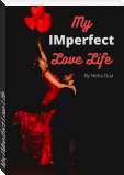 My IMperfect Love Life