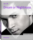 Dream or Nightmare