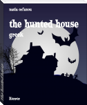 the hunted house