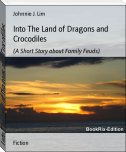 Into The Land of Dragons and Crocodiles