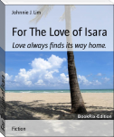For The Love of Isara