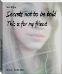 Secrets not to be told