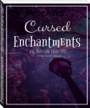 Cursed Enchantments - An Unusual Fairy Tail