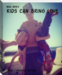 Kids can bring love