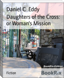 Daughters of the Cross: or Woman's Mission