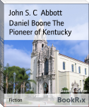 Daniel Boone The Pioneer of Kentucky