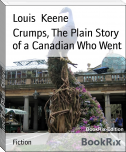 Crumps, The Plain Story of a Canadian Who Went