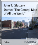 "Dante: ""The Central Man of All the World"""
