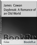 Daybreak: A Romance of an Old World