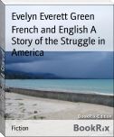 French and English A Story of the Struggle in America