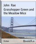 Grasshopper Green and the Meadow Mice
