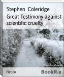 Great Testimony against scientific cruelty