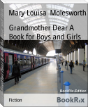 Grandmother Dear A Book for Boys and Girls